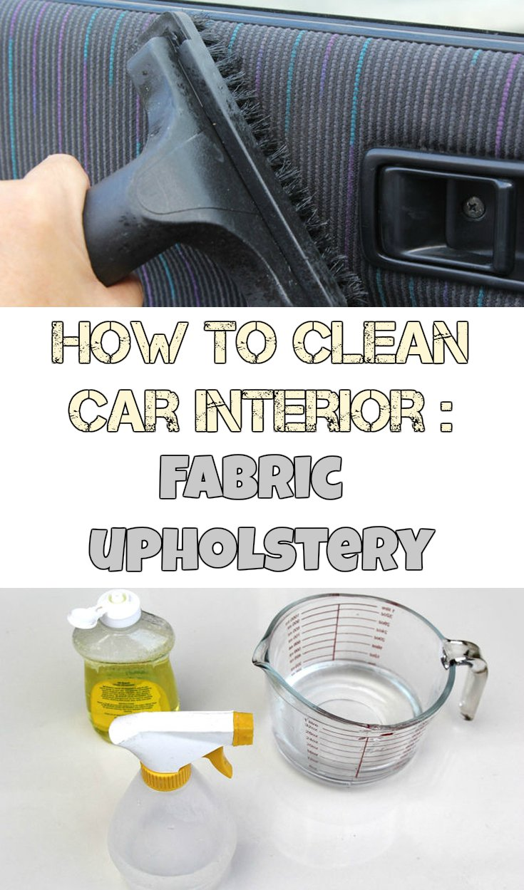 How to clean car interior fabric upholstery for Where to get your car interior cleaned