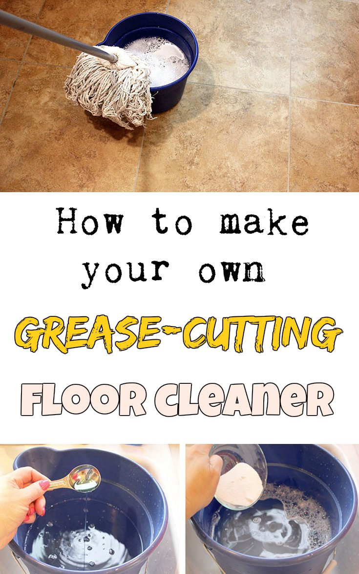 How To Make Your Own Grease Cutting Floor Cleaner
