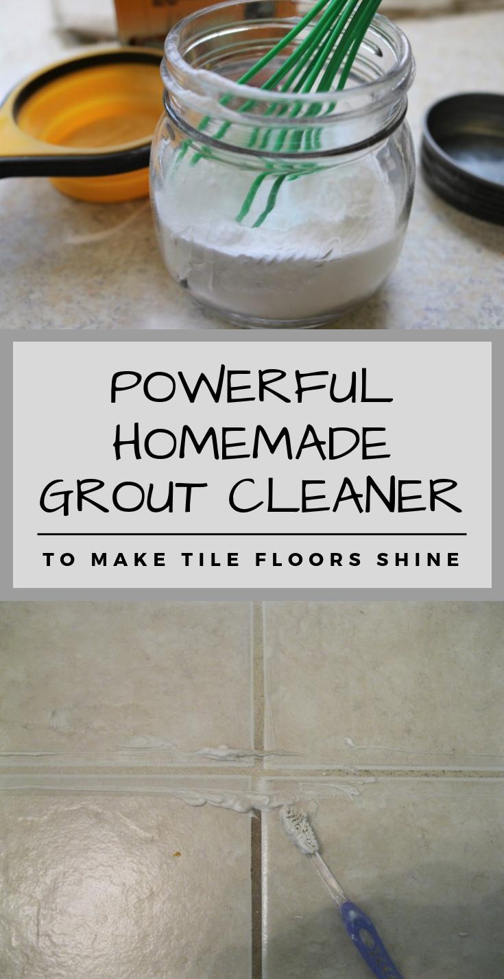 Powerful Homemade Grout Cleaner Make Tile Floors Shine